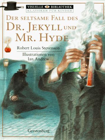 Der seltsame Fall des Dr. Jekyll und Mr. Hyde.