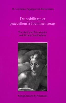 Download De nobilitate et praecellentia foeminei sexus =