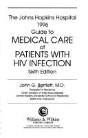 The Johns Hopkins Hospital Guide to Medical Care of Patients With HIV Infection